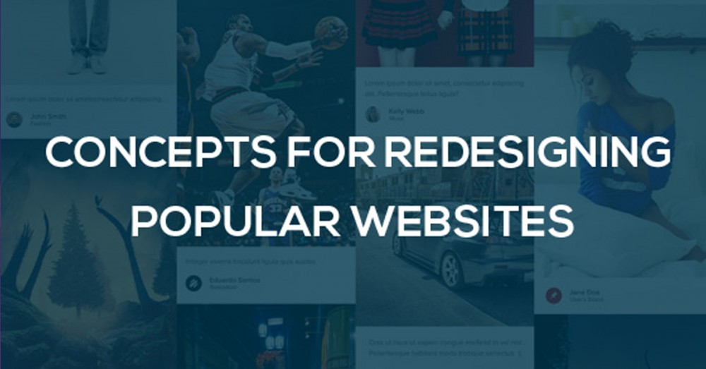 Concepts for redesigning popular websites
