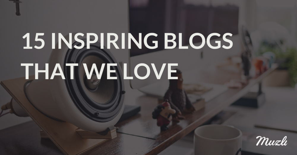 15 inspiring blogs that we love